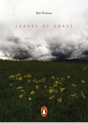 Leaves of Grass- - Favorite Quote: