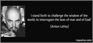 More Anton LaVey Quotes