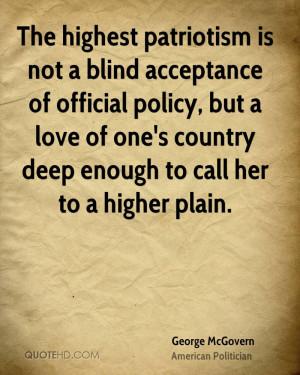 The Highest Patriotism Not...