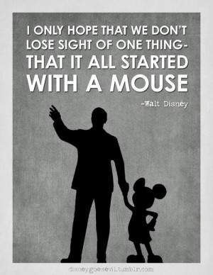... sight of one thing- that it all started with a mouse