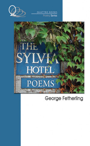 Recommended Reading: The Sylvia Hotel Poems | Quattro Books