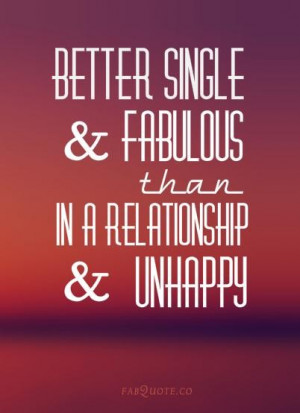 Better single and fabulous quote