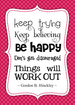 How To Be Happy – Free Printable LDS Quotes