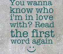 love, love sayings, sayings, smiley face