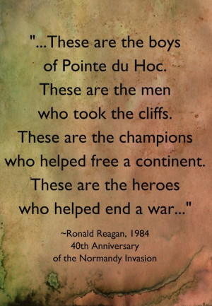 Ronald Reagan to WWII veteransWwii Veterans, Omaha Beach, Wwii Quotes ...