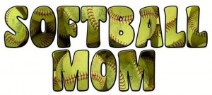 Fastpitch Softball Quotes And Sayings | SOFTBALL MOM Graphics ...