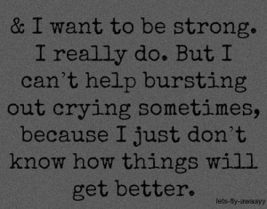 Want To Be Strong