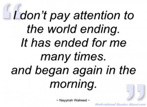 don't pay attention to the world ending nayyirah waheed