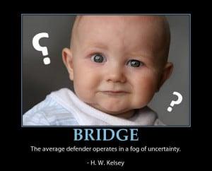 Regardless of what sadistic impulses we may harbor, winning bridge ...