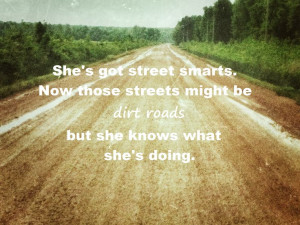 ... be dirt roads but she knows what she's doing. #countrygirl #dirtroad