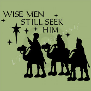 Vinyl Wall Art - Christmas Holiday Quote - Wise Men Still Seek Him ...