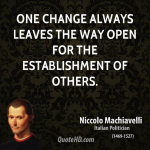 Niccolo Machiavelli Change Quotes