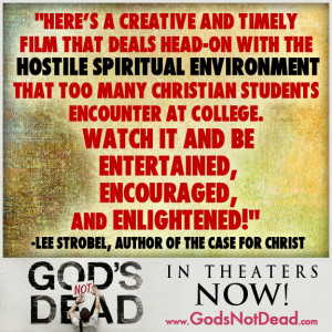 As I have previously written, one reason for God's Not Dead is that ...