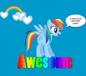 Rainbow Dash Quotes Friendship Magic ~ Rainbow Dash is awesome - My ...