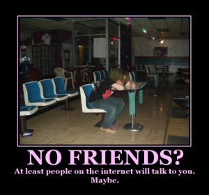 No Friends - At Work