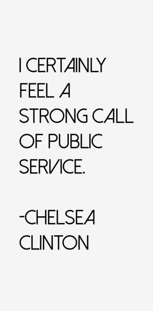 Chelsea Clinton Quotes amp Sayings