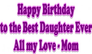 happy birthday daughter from mom