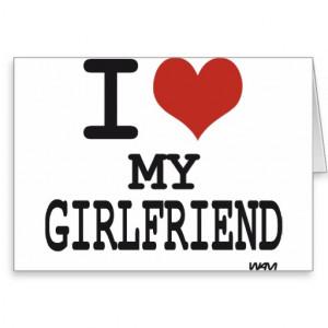 love my girlfriend card