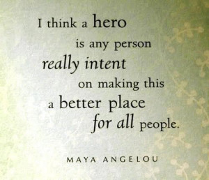 Maya angelou, quotes, sayings, motivational, hero
