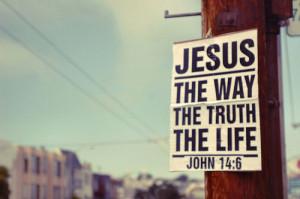 jesus, life, quote, truth, way