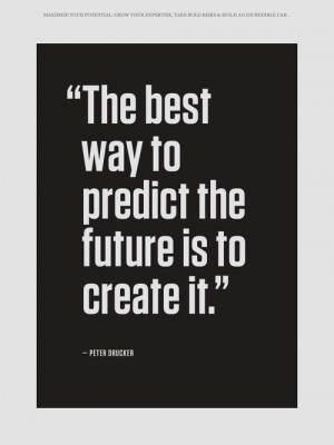best way to predict future is to create it appeared first on Quotes ...