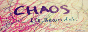Chaos is beautiful Facebook Cover