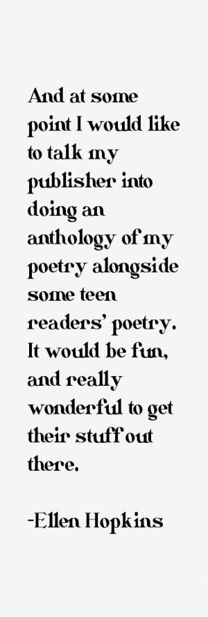 View All Ellen Hopkins Quotes