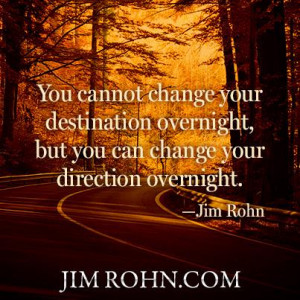 Jim Rohn: On Changing Direction (Motivational Business Quotes)