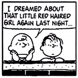 Everyone has their own Little Red Haired Girl