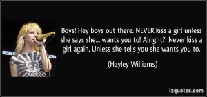 Boys! Hey boys out there: NEVER kiss a girl unless she says she ...
