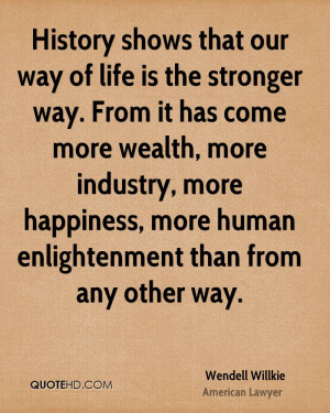 Wendell Willkie Happiness Quotes