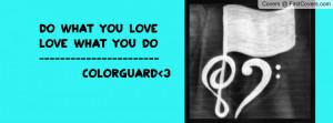 Cute Color Guard Quotes