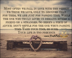 Most often we fall in love with the person