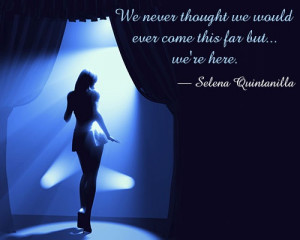 quote on popularity by selena quintanilla