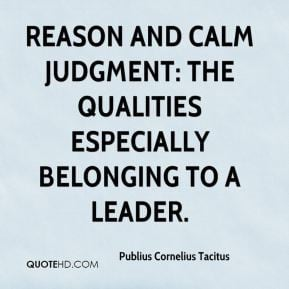 Reason and calm judgment: the qualities especially belonging to a ...