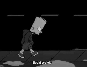 bart simpson, black and white, feeling good, grunge, life, quotes ...