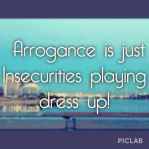 Quotes insecurities arrogance
