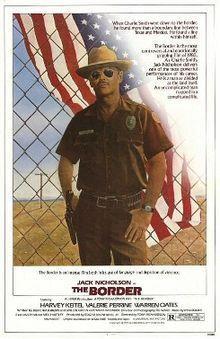 The Border // Directed byTony Richardson Produced byEdgar Bronfman, Jr ...
