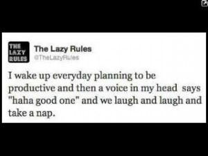 Totally me and lazy quotes