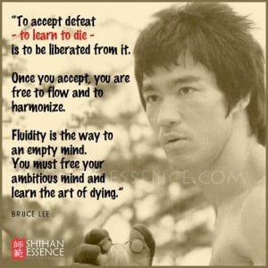 Bruce Lee, learn the art of dying.