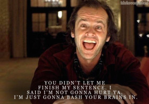 Jack Nicholson Shining Quotes