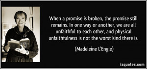 Unfaithful Quotes More madeleine l'engle quotes