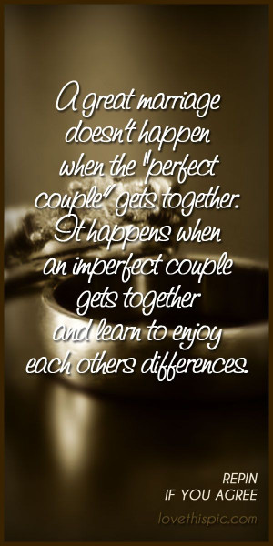 Great marriage love quotes quote marriage truth wise inspirational ...