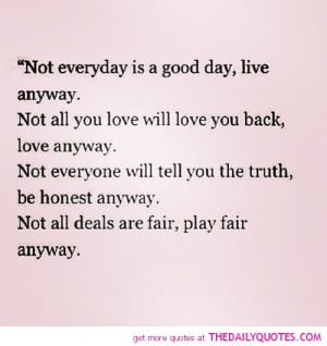 not-everyday-is-a-good-day-life-quotes-sayings-pictures.jpg