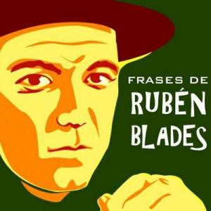 Frases Rubén Blades