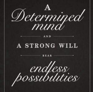 Strength & determination!