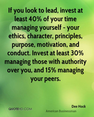 If you look to lead, invest at least 40% of your time managing ...