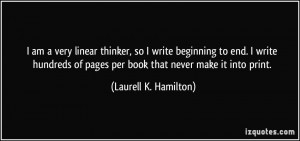 ... of pages per book that never make it into print. - Laurell K. Hamilton