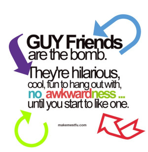 Guy friends quote #1