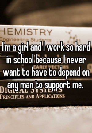 ... Quotes, Hard Working Man Quotes, Im A Girls Quotes, Truths